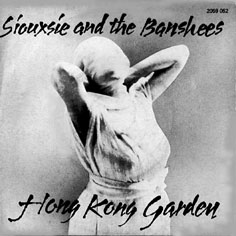 Siouxsiepage - Siouxsie and the banshees hong kong garden ...
